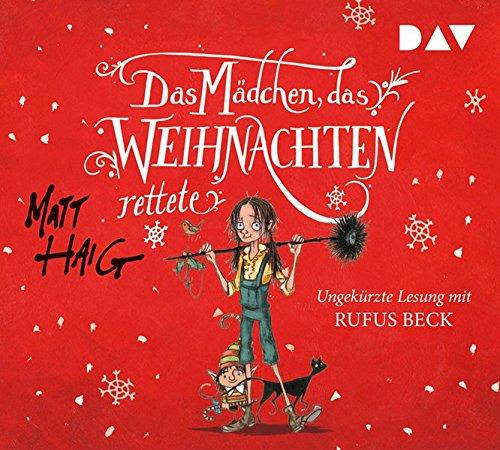 Buchseite und Rezensionen zu 'Das Mädchen, das Weihnachten rettete: Ungekürzte Lesung mit Rufus Beck (5 CDs)' von Matt Haig
