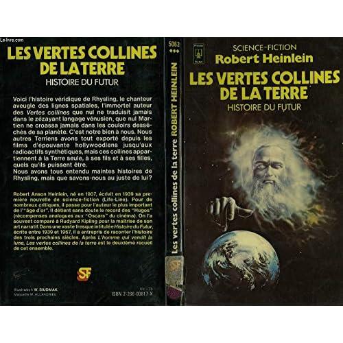 Les Vertes collines de la Terre (Histoire du Futur, tome 2)