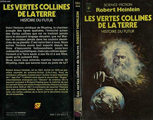 Les Vertes collines de la Terre (Histoire du Futur, tome 2) par Robert Anson Heinlein
