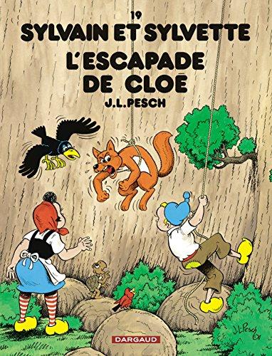 Sylvain et Sylvette - tome 19 - Escapade de Cloé (L')