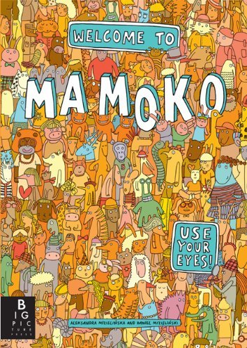 Welcome to Mamoko by Aleksandra Mizielinska (1-Sep-2013) Hardcover