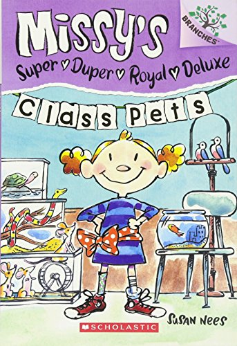 Class Pets (Missy's Super Duper Royal Deluxe)