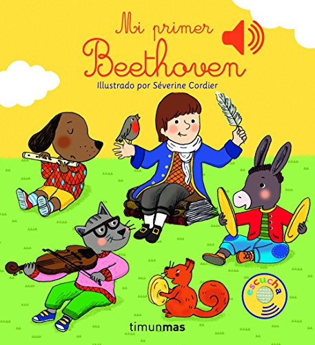 Mi primer Beethoven (Libros con sonido) por Severine Cordier