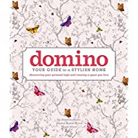 domino: Your Guide to a Stylish Home (DOMINO Books) (English Edition)