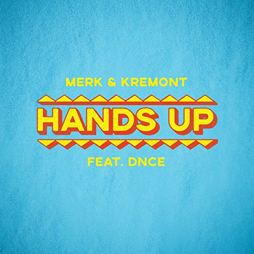 Hands Up [feat. DNCE]