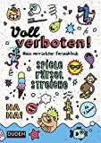 Voll verboten! Mein verrückter Ferienblock - Ab 7 Jahren: Rätseln, Knobeln,...