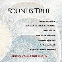 Sounds True Anthology of Sacred World Music
