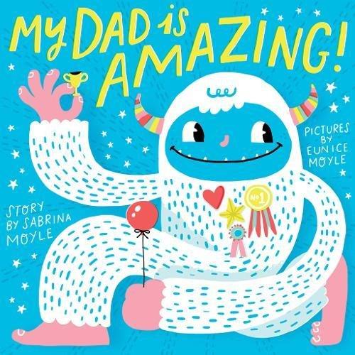 My Dad Is Amazing (Hello!lucky Book) por Sabrina Moyle