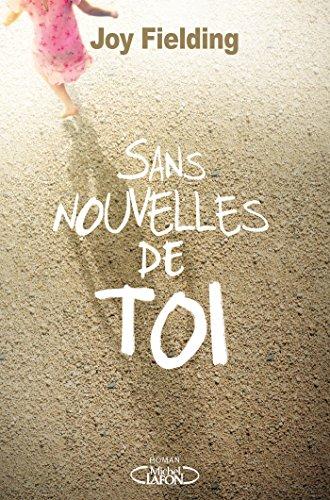 Sans nouvelles de toi (French Edition)