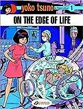 on The Edge of Life (Yoko Tsuno) von Roger LELOUP (2007–08–16)