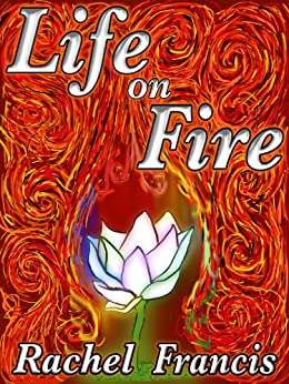 Life on Fire (Mages Book 1) (English Edition) di [Francis, Rachel]
