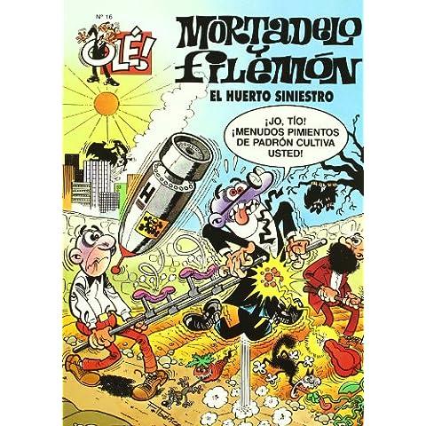 Ole Mortadelo Y Filemon 16 - El Huerto Siniestro (Ole Mortadelo (bediciones))