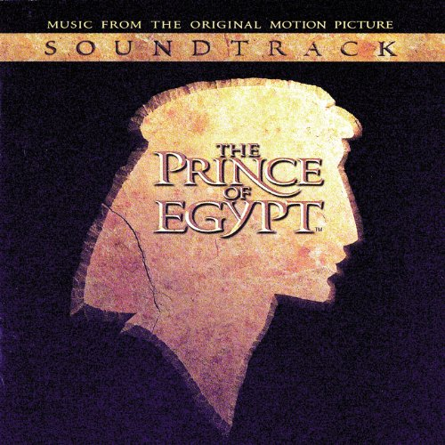 The Prince Of Egypt (When You ...