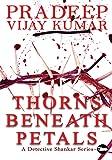 Thorns Beneath Petals