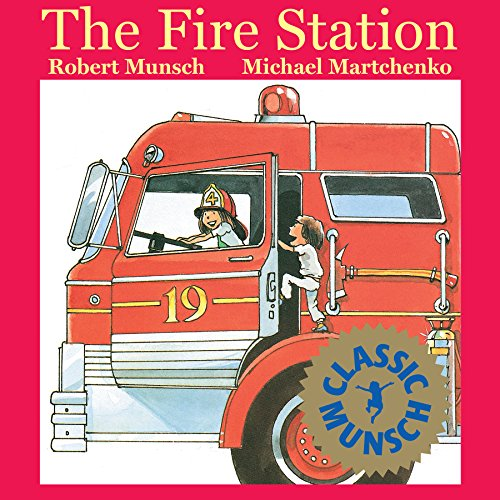 The Fire Station (Munsch for Kids)