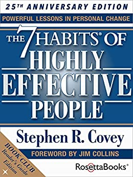 The 7 Habits of Highly Effective People: The Reader's Guide Edition by [Covey, Stephen]