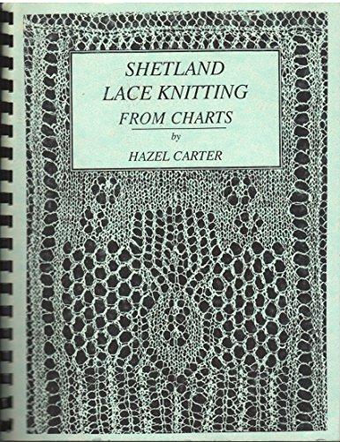 Shetland Lace knitting from Charts (Lace Shetland Knitting)