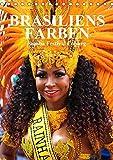 Brasiliens Farben (Tischkalender 2019 DIN A5 hoch): Brasilianische Lebensfreude beim Samba-Festival Coburg (Monatskalender, 14 Seiten ) (CALVENDO Orte)