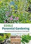 Edible Perennial Gardening: Growing S...