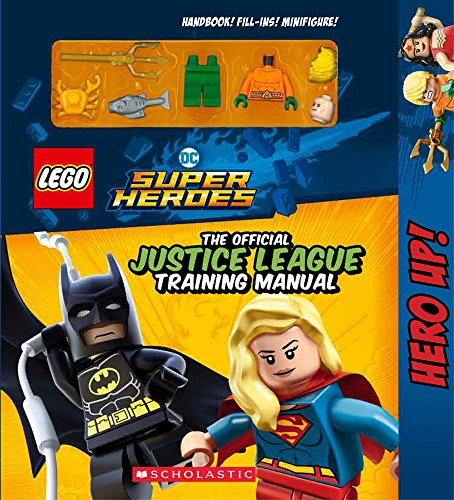 Official Justice League Training Manual (LEGO DC SUPER HEROES) por Scholastic
