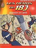 Les Héros du 18, tome 1 : Urgences en série