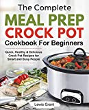 Best Crock Pot Cookbooks - The Complete Meal Prep Crock Pot Cookbook For Review
