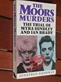 The Moors Murders: The Trial of Myra Hindley and Ian Brady