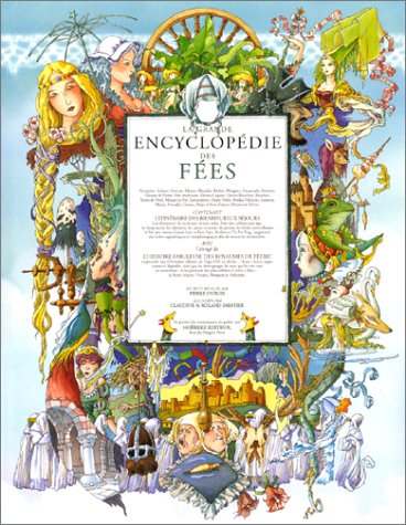 "<a href=""/node/7467"">La grande encyclopédie des fées</a>"