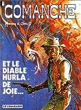 Comanche, tome 9 - Et le Diable hurla de joie...