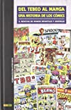 Del Tebeo Al Manga. Una Historia De Los Cómics 8. Revistas De Humor Infantiles Y Juveniles - PANINI ESPAÑA - amazon.es
