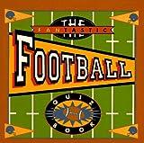 The Fantastic Football Quiz Book