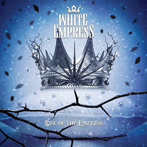 RISE OF THE EMPRESS(ltd.) by White Empress (White Empress)