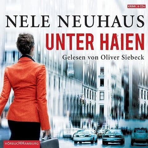 Unter Haien von Neuhaus. Nele (2012) Audio CD