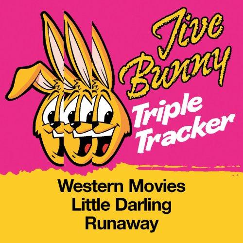 Jive Bunny Triple Tracker: Western Movies / Little Darling / Runaway