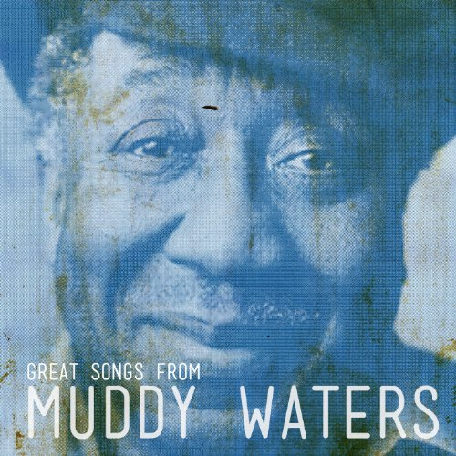 Great Songs from Muddy Waters