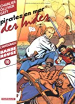 Barbe-Rouge - Intégrale, tome 10 : Pirates en mer des Indes de Jean Ollivier
