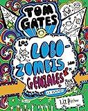 Tom Gates. Los Lobozombis son geniales (Castellano - A Partir De 10 Años - Personajes Y Series - Tom Gates)