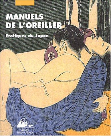 Manuels de l'oreiller. Erotiques du Japon par Collectif