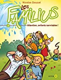 Les Familius, Attention, enfants serviables ! : Tome 3 (French Edition)