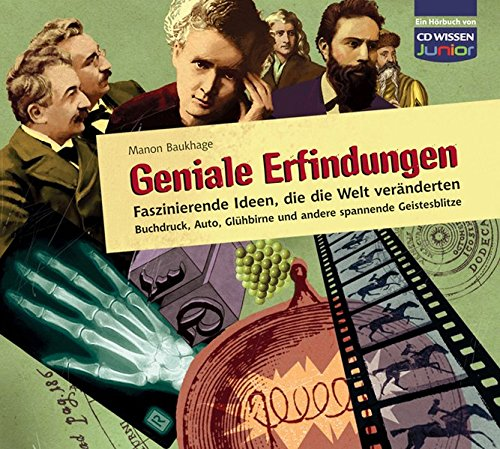 Preisvergleich Produktbild CD WISSEN Junior - Geniale Erfindungen - Faszinierende Ideen, die die Welt veränderten - Buchdruck, Auto, Glühbirne und andere spannende Geistesblitze, 3 CDs