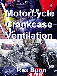 Motorcycle Crankcase Ventilation (English Edition)