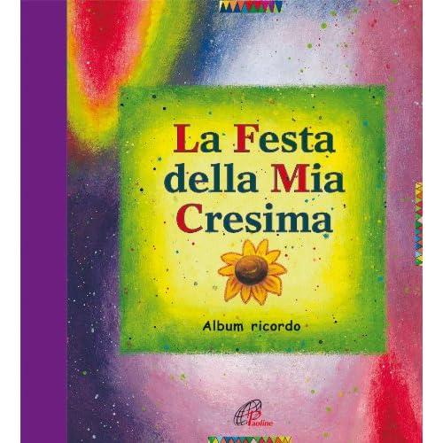 La Festa Della Mia Cresima. Album Ricordo