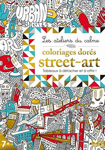 Coloriages dorés - Street Art