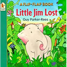 Little Lost Jim (Flip-Flap Book S.) (Flip-the-flap Books)