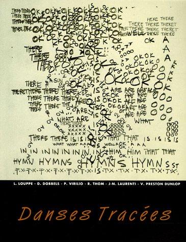 Danses Traces : Dessins et Notation des Chorgraphes
