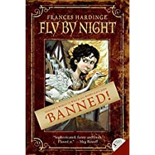 Fly by Night by Frances Hardinge (2008-02-19)