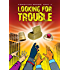 Looking For Trouble: K'Barthan Series: Part 4 (The K'Barthan Trilogy)