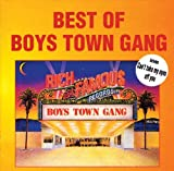 Songtexte von Boys Town Gang - Best of Boys Town Gang