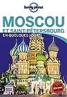 Moscou et Saint-Pétersbourg En quelques jours - 1ed