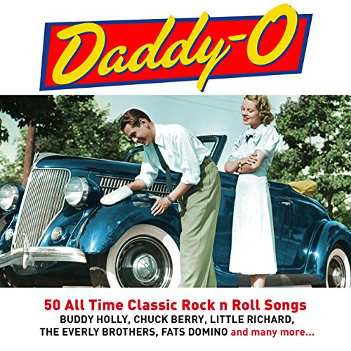 Daddy O - 50 All Time Classic ...